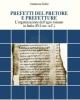prefetti del pretore e prefetture
