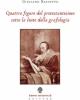 quattro figure del protestantesimo sotto la lente della grafologia