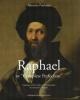 raphael or complete perfection antonio paolucci    catalogo delle opere e bibliografia di alessandra rodolfo