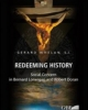 redeeming history social concern in bernard lonergan and robert doran   whelan gerard