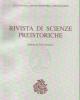 rivista di scienze preistoriche fondata da paolo graziosi vol