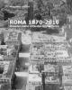 roma 1870 2010 itinerari nella citt che si trasforma    massimo  alfieri