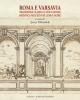 roma e varsavia tradizione classica e educazione artistica nellet dei lumi e oltre a cura di miziolek jerzy