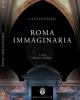 roma immaginaria cassiodoro