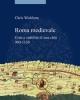 roma medievale crisi e stabilit di una citt 900 1150   chris wickham
