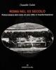 roma nel xx secolo fotocronaca dal cielo di una citt in tasformazione