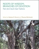 roots of wisdom branches of devotion  plant life in south asian traditions   fabrizio ferrari   thomas dhnhardt