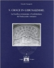 s croce in gerusalemme la basilica restaurata e larchitettura del settecento romano   claudio varagnoli