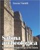 sabina archeologica   itinerari archeologici lungo la via salaria nardelli