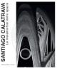 santiago calatrava le metamorfosi dello spazio