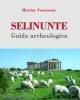selinunte guida archeologica   martine fourmont