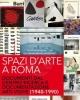 spazi darte a roma documenti dal centro di ricerca e documentazione arti visive 1940 1990