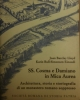 ss cosma e damiano in mica aurea architettura storia e storiografia di un monastero romano soppresso testo latino e italiano