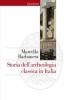 storia dellarcheologia classica in italia dal 1764 ai giorni nostri    marcello barbanera
