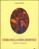 storia della chiesa medievale aspetti e momenti