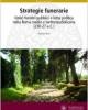 strategie funerarie onori funebri pubblici e lotta politica