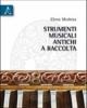 strumenti musicali antichi a raccolta   elena modena