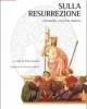 sulla resurrezione