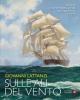 sulle ali del vento storia e avventura della navigazione a vela   giovanni lattanzi