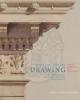 the lost art of drawing larte perduta del disegno   a cura di barbieri costanza    cataloghi mostre 63