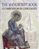 the manuscript book a compendium of codicology     agati maria luisa studia archaeologica 214