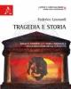 tragedia e storia arnold toynbee la storia universale nella maschera della classicit    leonardi