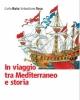 tusa ruta in viaggio per il mediterraneo 2017