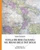 tutela dei beni culturali nel regno delle due sicilie   ivan cuocolo