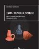 tyrio fundata potenti temi sardi di archeologia fenicio punica