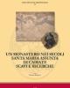 un monastero nei secoli santa maria assunta di cairate scavi e ricerche   manuali per larcheologia 57