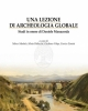 una lezione di archeologia globale studi in onore di daniele manacorda