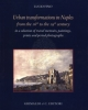 urban transformations in naples from the 16th to the 19th century in a selection of travel memoirs