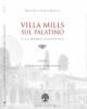 villa mills sul palatino e la domus augustana   cop intera