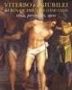 viterbo e i giubilei del rinascimento 1450 1550 storia personaggi opere   simonetta valtieri enzo bentivoglio