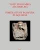 volti di palmira ad aquileia portraits of palmyra in aquileia it ingl catalogo della mostra aquileia 2017