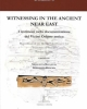 witnessing in the ancient near east i testimoni nella document